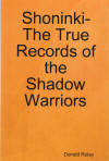 Shoninki The True Records of the Shadow Warriors by Donald Roley