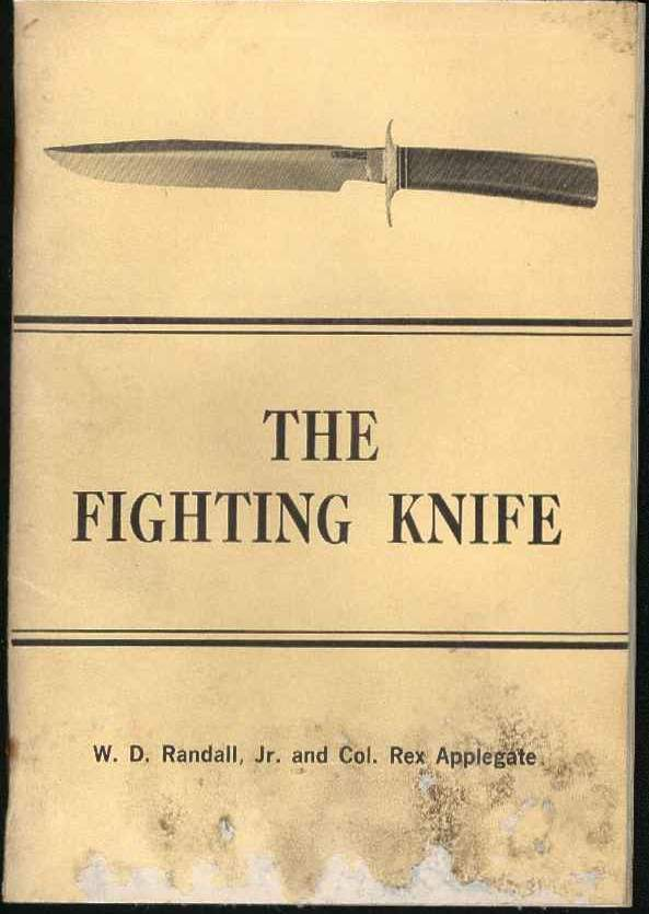 The Fighting Knife by W.D. Randall